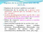 r gimen de la acci n penal arts 17 20 29 pr pn