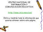 centro nacional de informaci n y comunicaci n educativa2