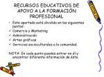 recursos educativos de apoyo a la formaci n profesional