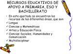 recursos educativos de apoyo a primaria eso y bachillerato