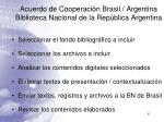 acuerdo de cooperaci n brasil argentina biblioteca nacional de la rep blica argentina