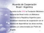acuerdo de cooperaci n brasil argentina