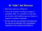 el fallo del director