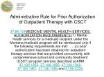 administrative rule for prior authorization of outpatient therapy with csct
