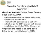 provider enrollment with mt medicaid