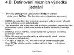 4 b definov n mezn ch v sledk jedn n