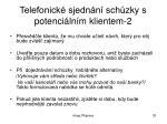 telefonick sjedn n sch zky s potenci ln m klientem 2