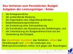 das verfahren zum pers nlichen budget aufgaben der leistungstr ger mter