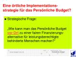 eine rtliche implementations strategie f r das pers nliche budget