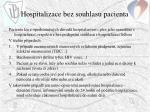 hospitalizace bez souhlasu pacienta