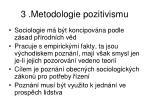 3 metodologie pozitivismu