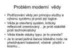 probl m modern v dy