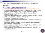 cap i v aspecte calitative ale procesului didactic iv i alte concursuri colare1
