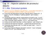 cap i v aspecte calitative ale procesului didactic iv i alte concursuri colare3