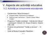 v aspecte ale activit ii educative v 2 activit i pe componente educa ionale1