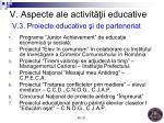 v aspecte ale activit ii educative v 3 proiecte educative i de parteneriat