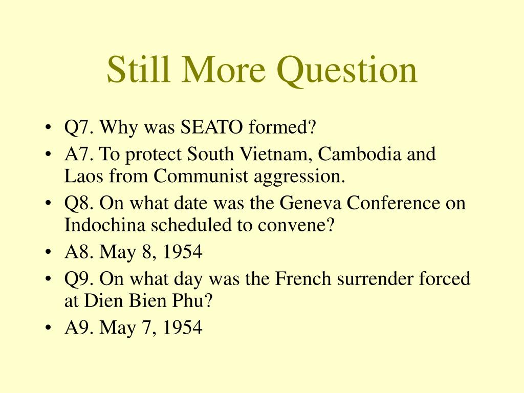 Still More Question