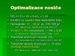 optimalizace nosi e