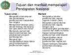 tujuan dan manfaat mempelajari pendapatan nasional