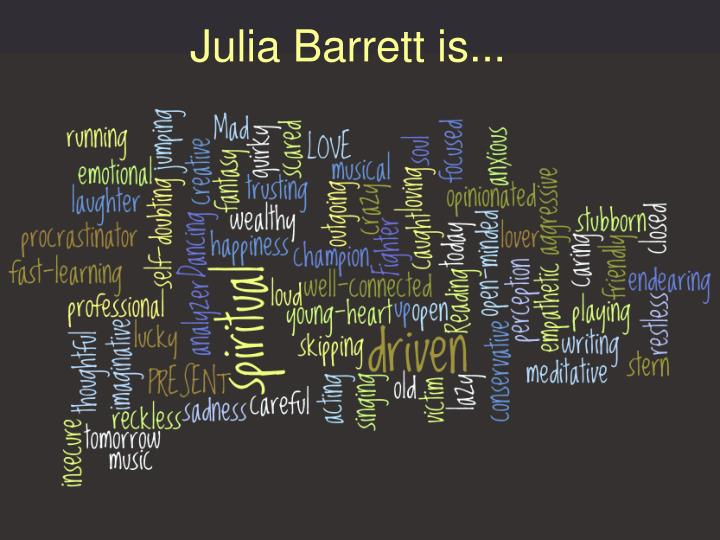 Julia barrett is