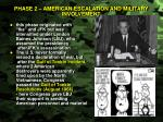 phase 2 american escalation and military involvement