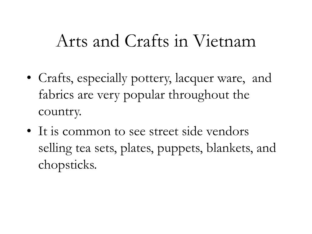 Arts and Crafts in Vietnam
