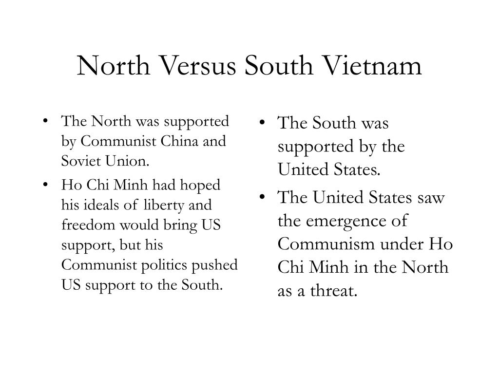 The North was supported by Communist China and Soviet Union.