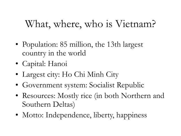 What where who is vietnam