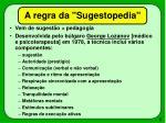a regra da sugestopedia