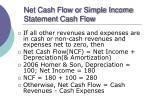 net cash flow or simple income statement cash flow