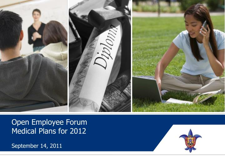 open employee forum medical plans for 2012 n.