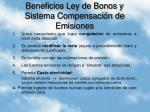 beneficios ley de bonos y sistema compensaci n de emisiones
