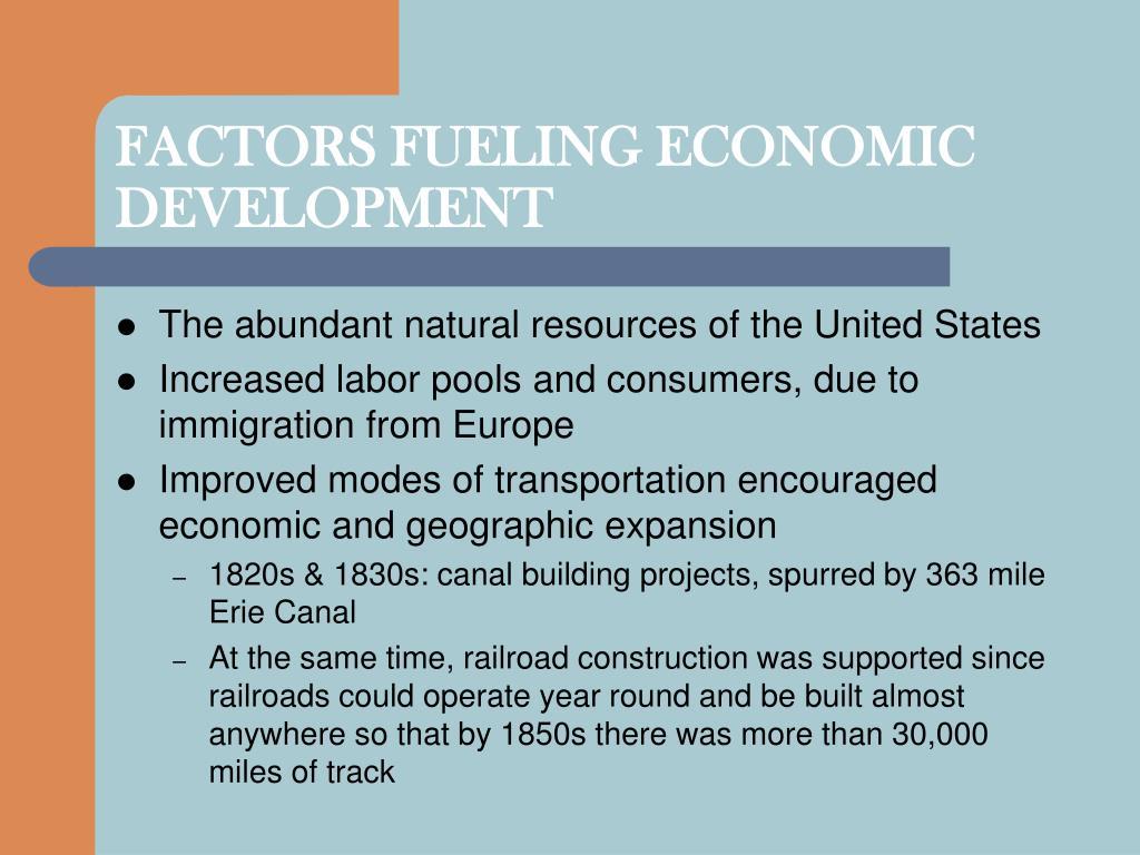 FACTORS FUELING ECONOMIC DEVELOPMENT