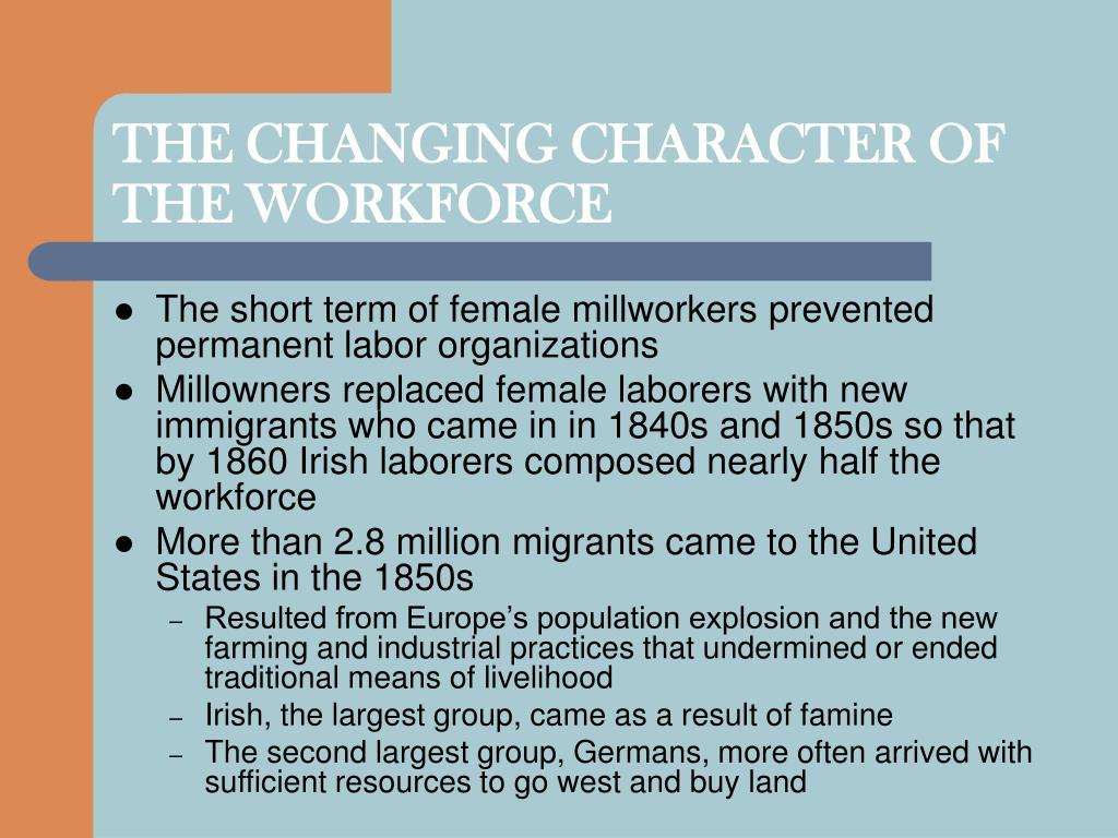 THE CHANGING CHARACTER OF THE WORKFORCE