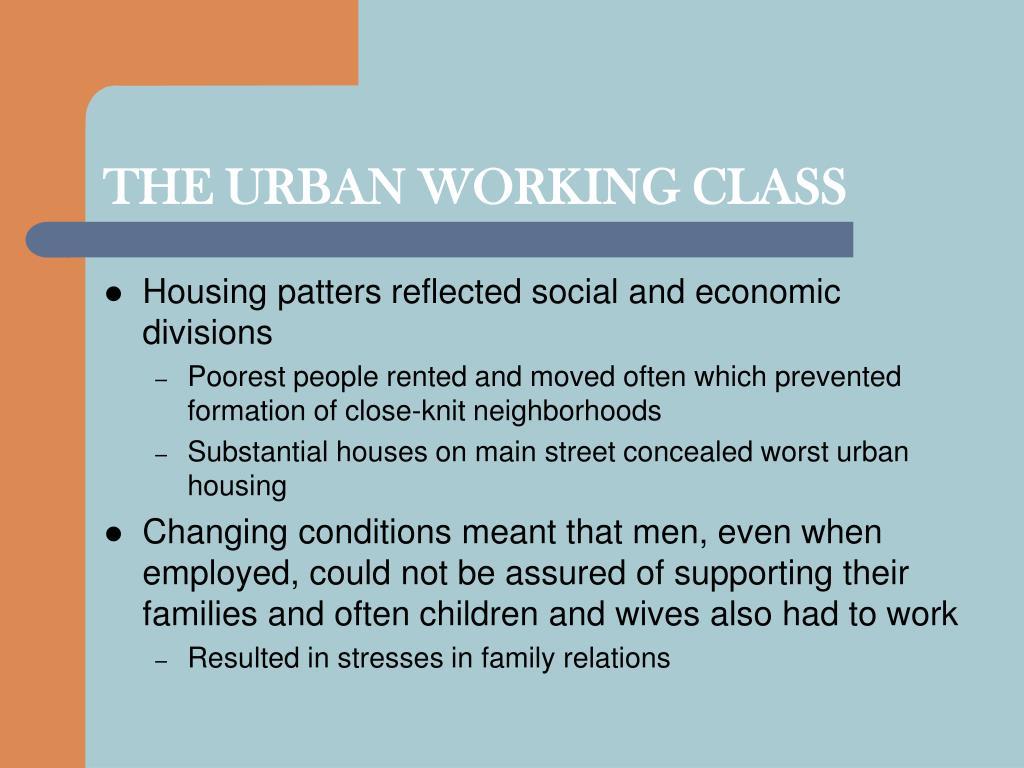 THE URBAN WORKING CLASS