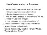 use cases are not a panacea