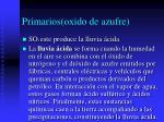 primarios oxido de azufre