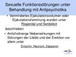 sexuelle funktionsst rungen unter behandlung mit antipsychotika2