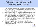 substanzinduzierte sexuelle st rung nach dsm iv