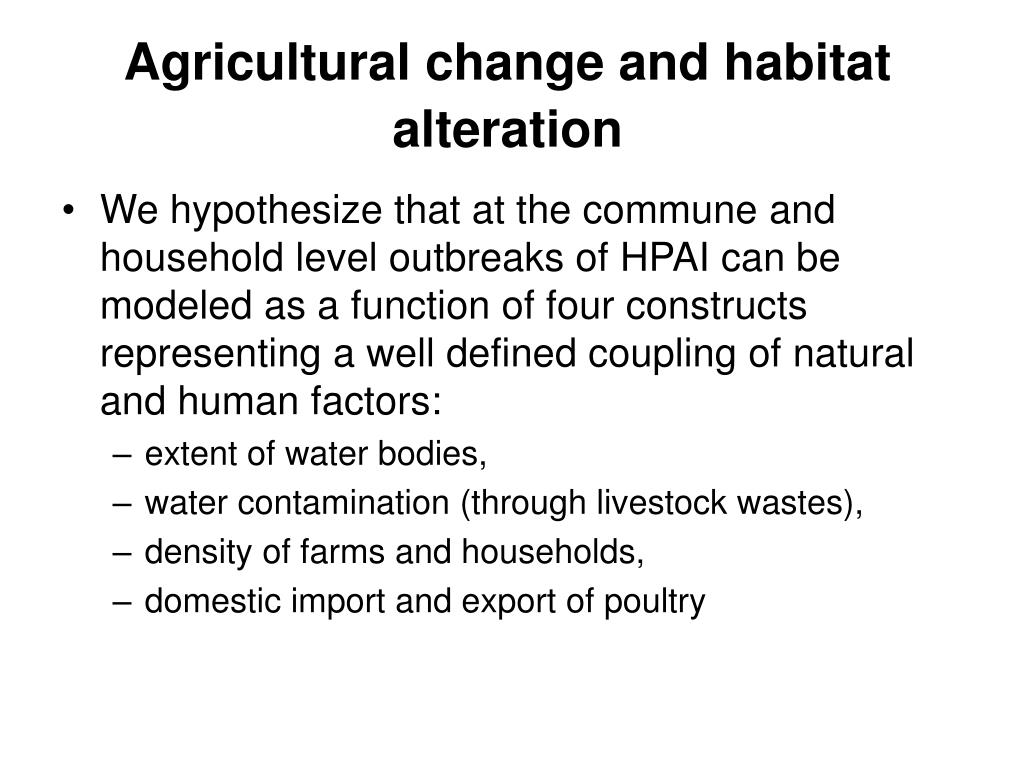 Agricultural change and habitat alteration