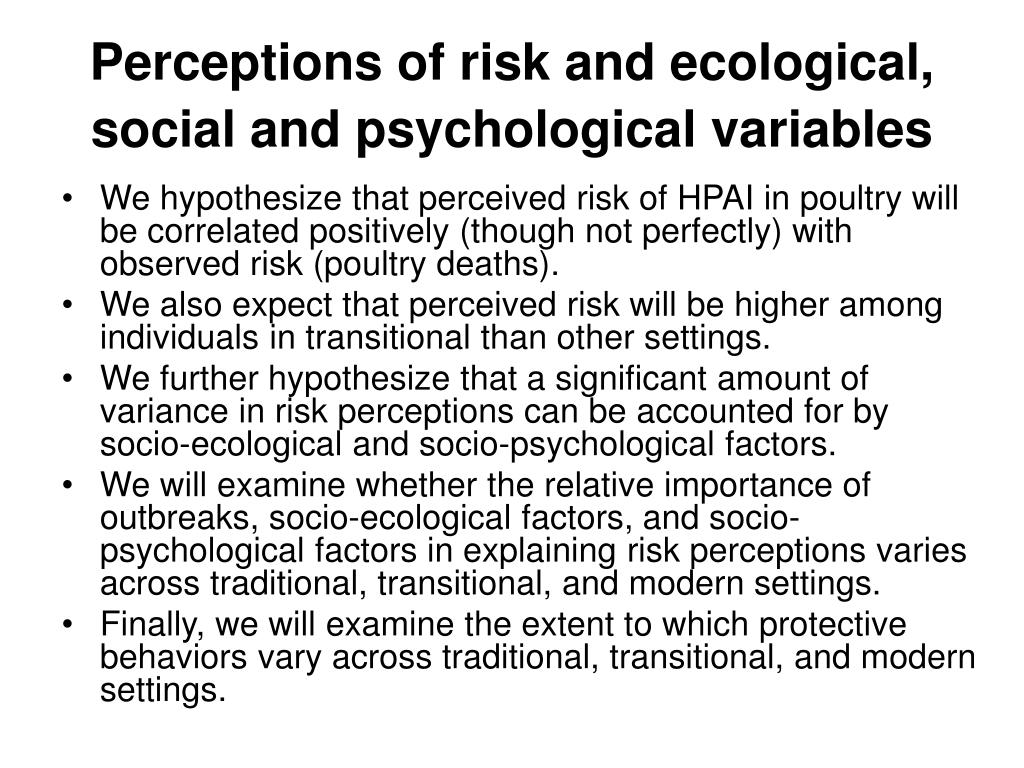 Perceptions of risk and ecological, social and psychological variables