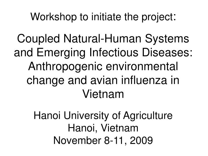 Workshop to initiate the project