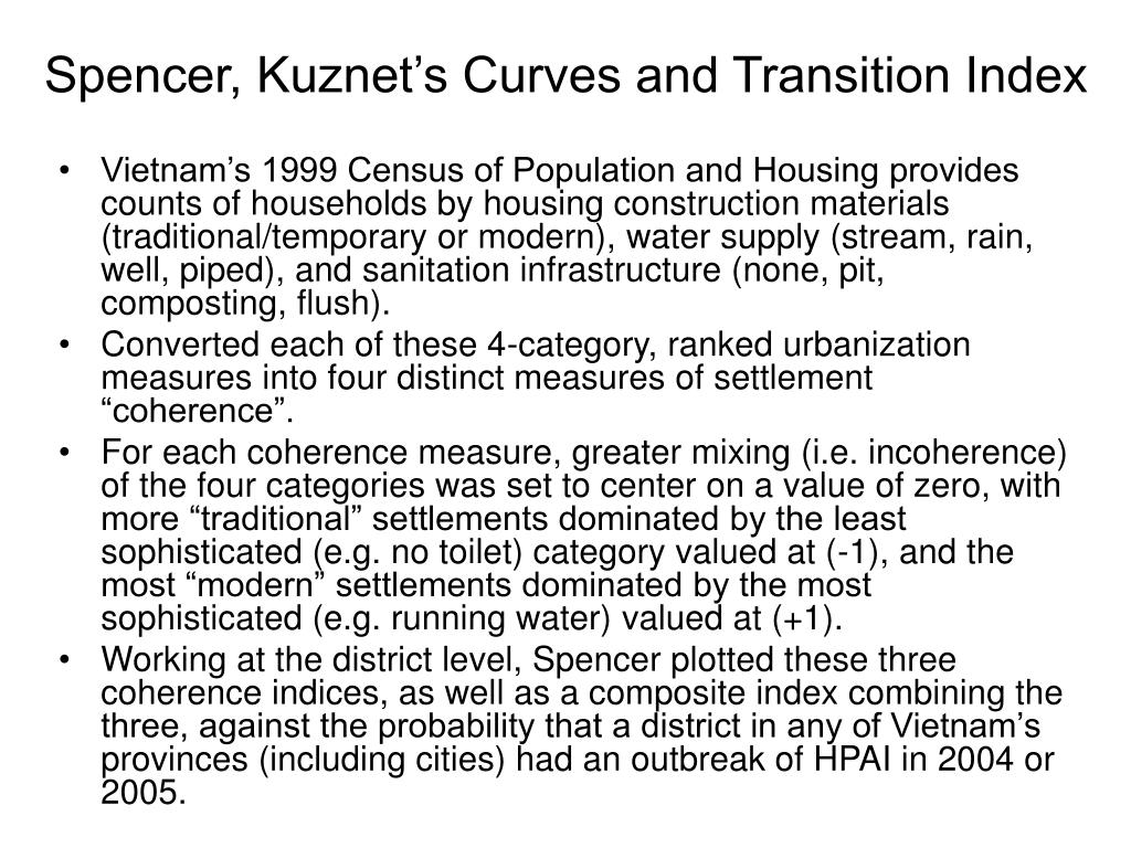 Spencer, Kuznet's Curves and Transition Index
