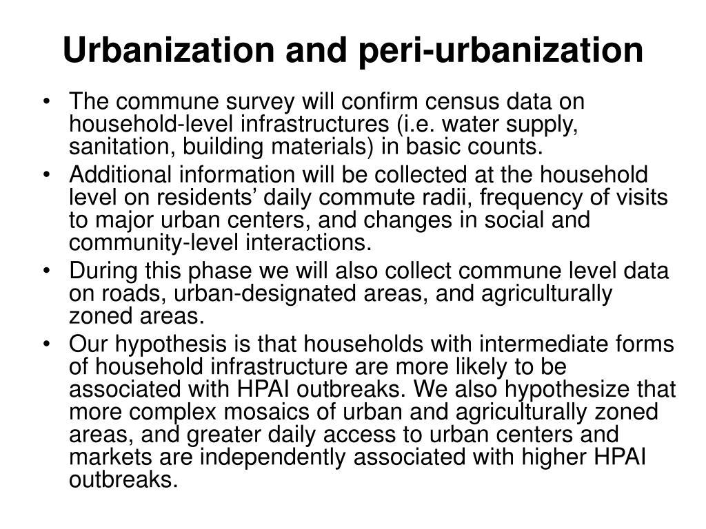 Urbanization and peri-urbanization