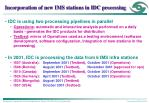 incorporation of new ims stations in idc processing