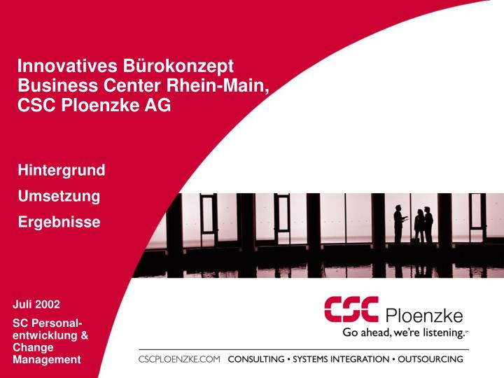 innovatives b rokonzept business center rhein main csc ploenzke ag n.