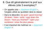 8 que dit g n ralement le prof aux l ves cite 3 exemples