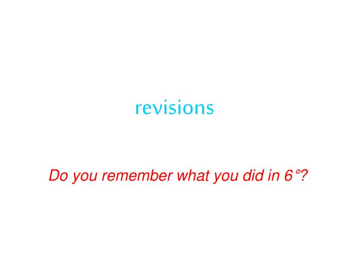 do you remember what you did in 6 n.