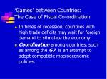 games between countries the case of fiscal co ordination