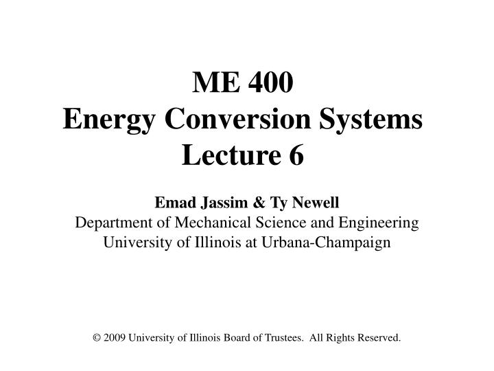 me 400 energy conversion systems lecture 6 n.